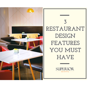 Restaurant Design Features You Must Have